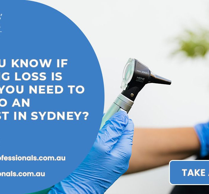 How Can You Know If Your Hearing Loss Is Severe And You Need To Reach Out To An Audiometrist In Sydney?